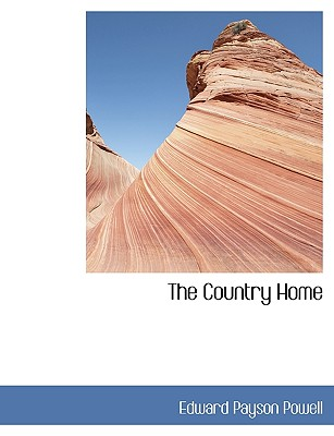 The Country Home - Powell, Edward Payson