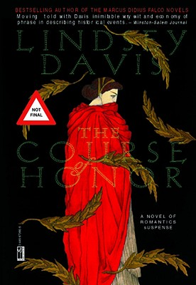 The Course of Honor - Davis, Lindsey