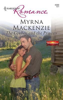 The Cowboy and the Princess - MacKenzie, Myrna