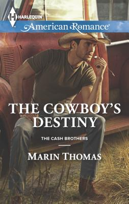 The Cowboy's Destiny - Thomas, Marin