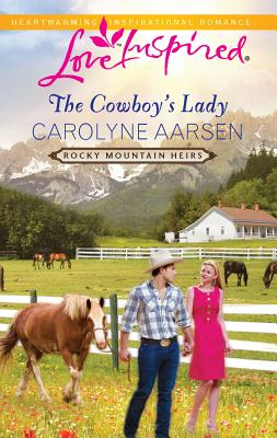 The Cowboy's Lady - Aarsen, Carolyne