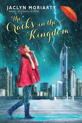 The Cracks in the Kingdom - Moriarty, Jaclyn