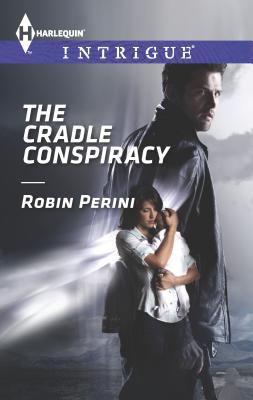 The Cradle Conspiracy - Perini, Robin