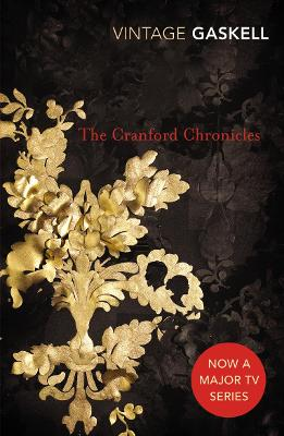 The Cranford Chronicles - Gaskell, Elizabeth Cleghorn