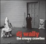 The Creepy Crawlies