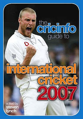 The Cricinfo Guide to International Cricket 2007 - Lynch, Steven (Editor)