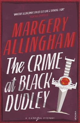 The Crime at Black Dudley - Allingham, Margery