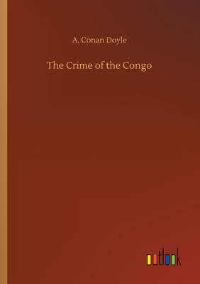 The Crime of the Congo - Doyle, A Conan
