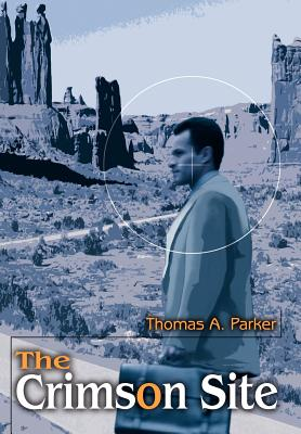 The Crimson Site - Parker, Thomas A