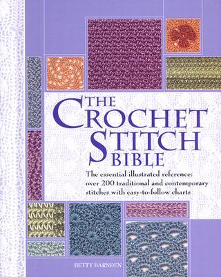 The Crochet Stitch Bible - Barnden, Betty