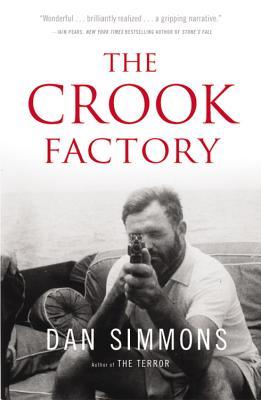 The Crook Factory - Simmons, Dan
