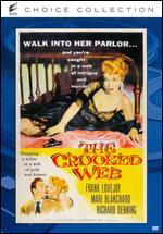 The Crooked Web - Nathan Juran