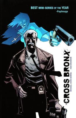 The Cross Bronx Volume 1 - Oeming, Michael Avon, and Brandon, Ivan