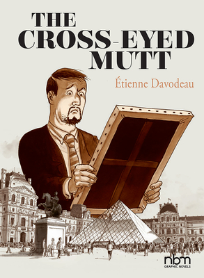 The Cross-Eyed Mutt - Davodeau, Etienne