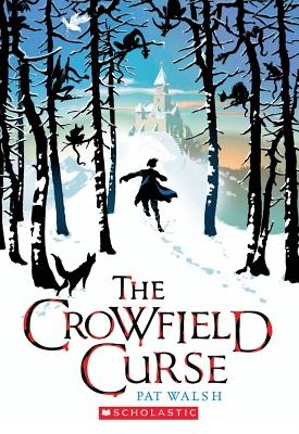 The Crowfield Curse - Walsh, Pat