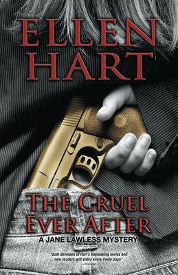 The Cruel Ever After - Hart, Ellen