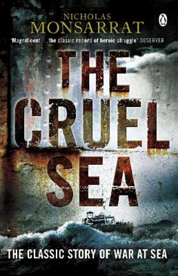 The Cruel Sea - Monsarrat, Nicholas