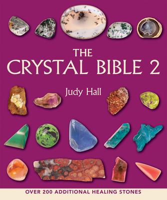 The Crystal Bible 2 - Hall, Judy