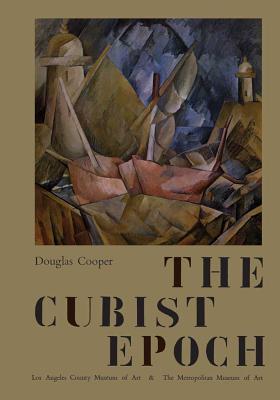 The Cubist Epoch - Cooper, Douglas