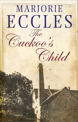 The Cuckoo's Child - Eccles, Marjorie