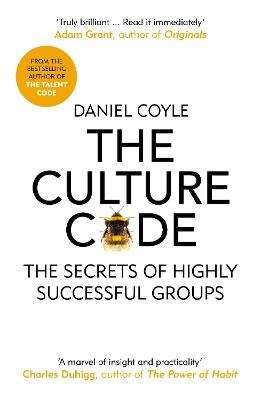 The Culture Code: The Secrets of Highly Successful Groups - Coyle, Daniel