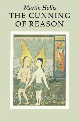 The Cunning of Reason - Hollis, Martin