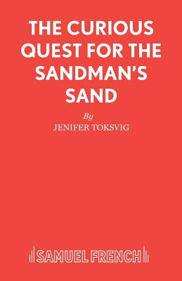 The Curious Quest for the Sandman's Sand - Toksvig, Jeni, and Perkins, David (Composer)