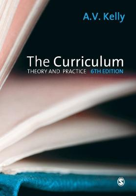 The Curriculum: Theory and Practice - Kelly, A Vic, Professor