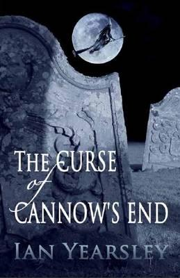The Curse of Cannow's End - Yearsley, Ian