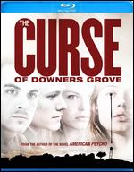 The Curse of Downer's Grove [Blu-ray] - Derick Martini