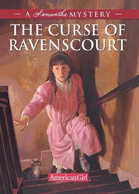 The Curse of Ravenscourt: A Samantha Mystery - Buckey, Sarah Masters