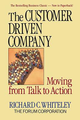 The Customer Driven Company - Whiteley, Richard C