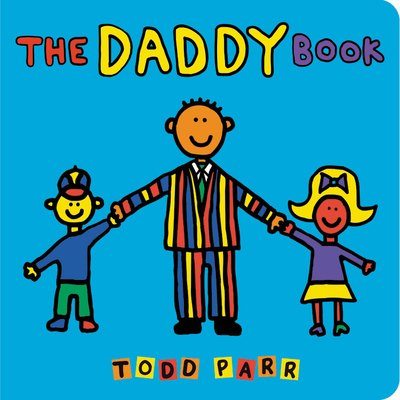 The Daddy Book - Parr, Todd