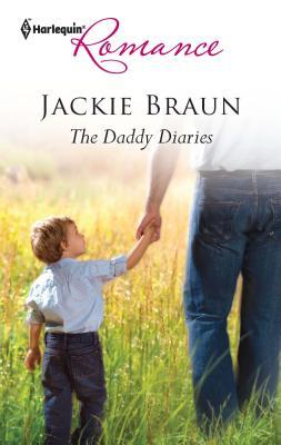 The Daddy Diaries - Braun, Jackie