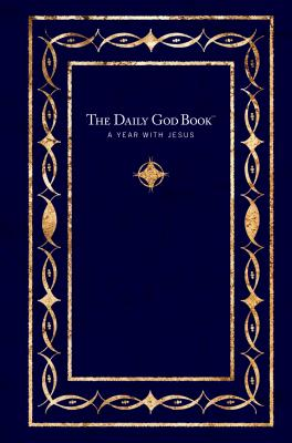 The Daily God Book: A Year with Jesus - Tyndale House Publishers (Creator)