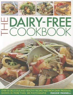 The Dairy-Free Cookbook - Pannell, Maggie