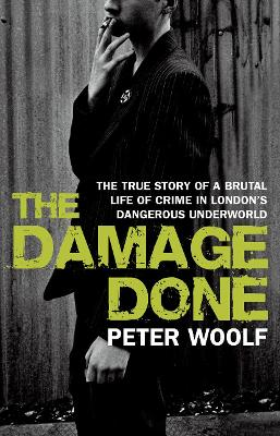 The Damage Done - Woolf, Peter