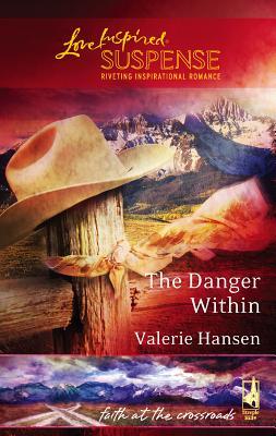 The Danger Within - Hansen, Valerie
