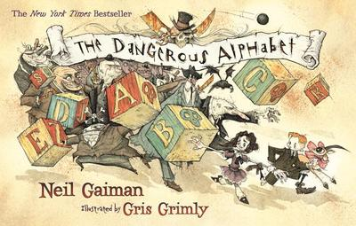 The Dangerous Alphabet - Gaiman, Neil