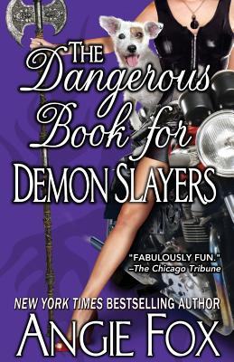 The Dangerous Book for Demon Slayers - Fox, Angie