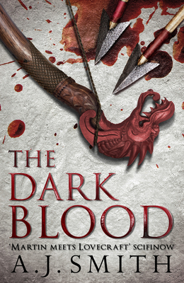 The Dark Blood - Smith, A. J.