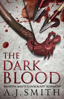 The Dark Blood - Smith, A. J.
