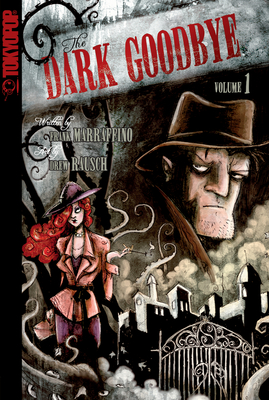 The Dark Goodbye Volume 1 - Marraffino, Frank