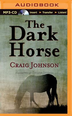 The Dark Horse - Johnson, Craig, and Guidall, George (Read by)
