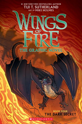 The Dark Secret (Wings of Fire Graphic Novel #4): A Graphix Book, 4 - Sutherland, Tui T