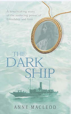 The Dark Ship - MacLeod, Anne
