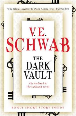 The Dark Vault - Schwab, V. E.