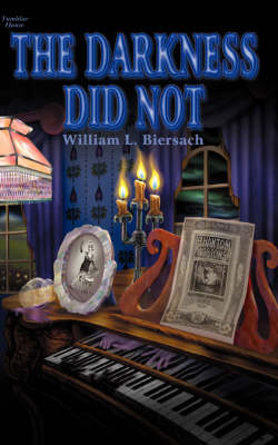 The Darkness Did Not - Biersach, William L