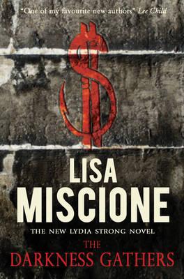 The Darkness Gathers - Miscione, Lisa