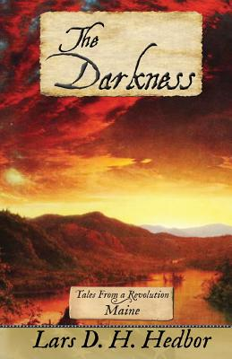 The Darkness: Tales from a Revolution - Maine - Hedbor, Lars D H